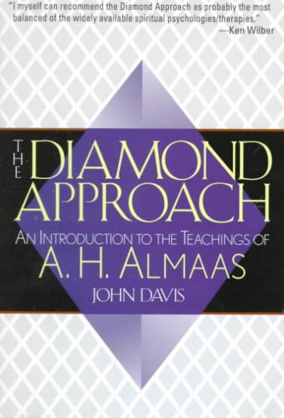 Diamond Approach : An Introduction to the Teachings of A.H. Almaas