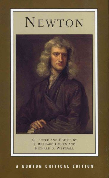 Newton : Texts Backgrounds Commentaries
