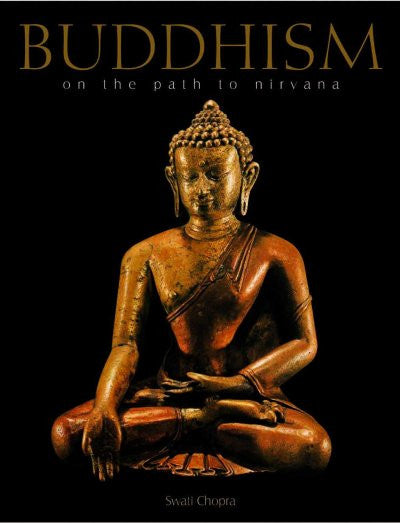 Buddhism : On The Path To Nirvana