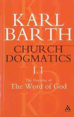 Church Dogmatics : The Doctrine of the Word of God As the Criterion of Dogmatics