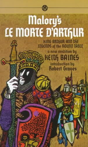 Malory's Le Morte D'Arthur : King Arthur and the Legends of the Round Table