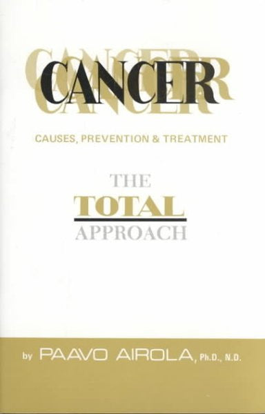 Cancer : Causes, Prevention and Treatment