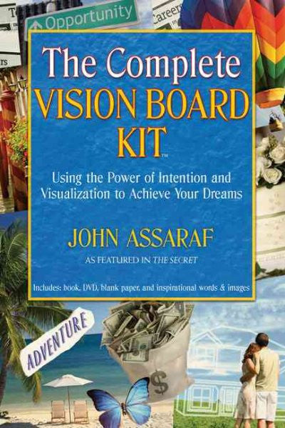 Complete Vision Board Kit : Using the Power of Intention and Visualization to Achieve Your Dreams