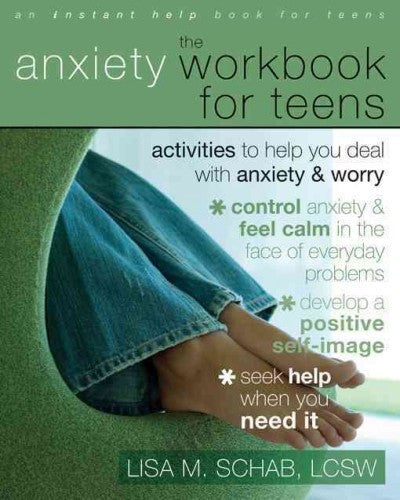 Anxiety Workbook for Teens : Activities to Help You Deal With Anxiety & Worry