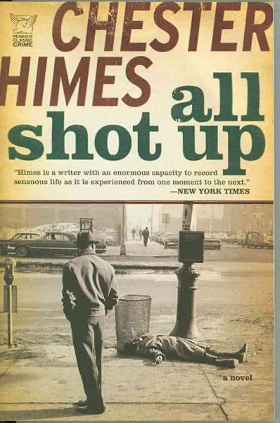 All Shot Up : The Classic Crime Thriller