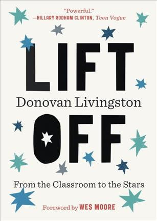Lift Off : From the Classroom to the Stars