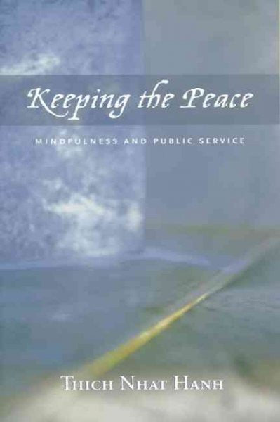 Keeping The Peace : Mindfulness And Public Service