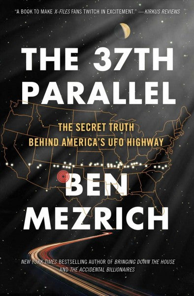37th Parallel : The Secret Truth Behind America's UFO Highway