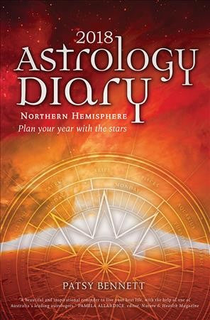 Astrology Diary 2018 : Plan Your Year With the Stars- Northern Hemisphere