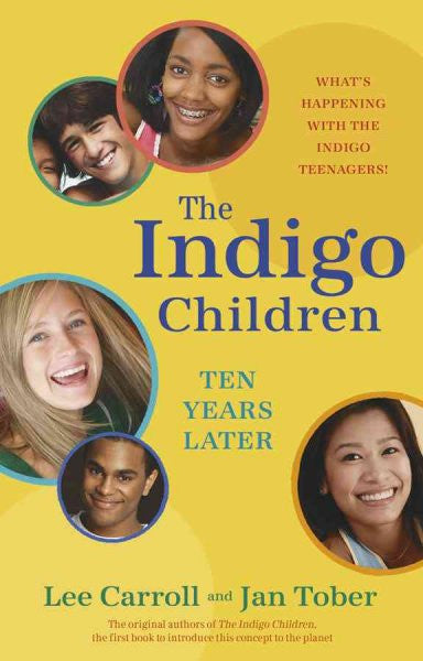 Indigo Children Ten Years Later : What's Happening With the Indigo Teenagers!