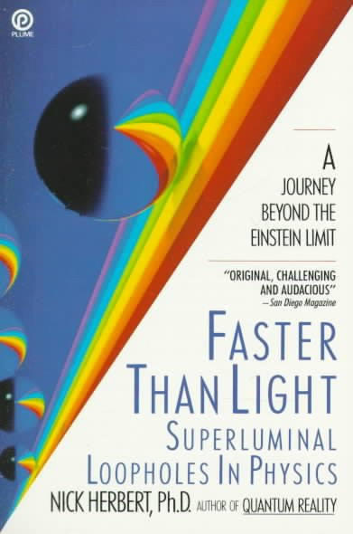Faster Than Light : Superluminal Loopholes in Physics