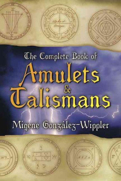 Complete Book of Amulets and Talismans