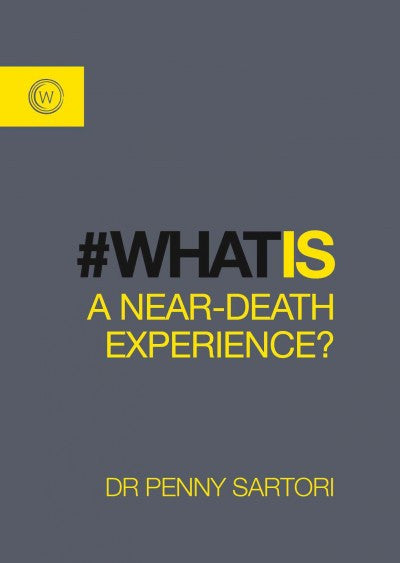 #What Is a Near Death Experience?