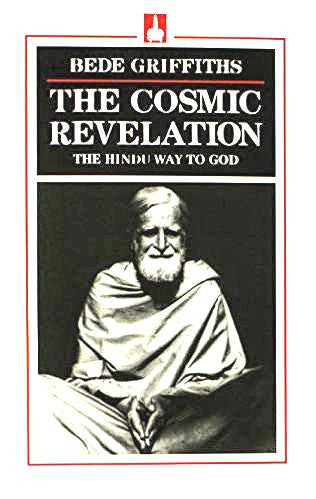 Cosmic Revelation : The Hindu Way to God
