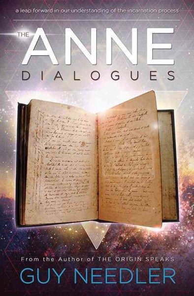 Anne Dialogues : Communications With the Ascended