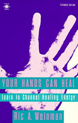 Your Hands Can Heal : Learn to Channel Healing Energy