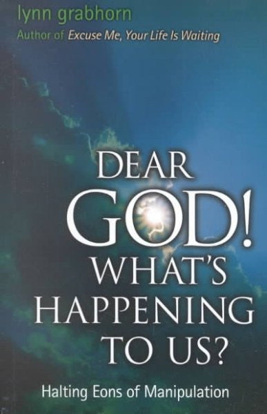Dear God! What's Happening to Us? : Halting Eons of Manipulation