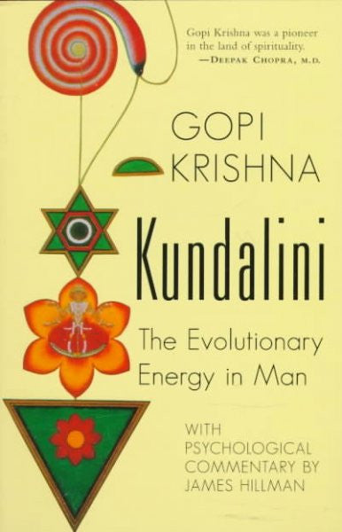 Kundalini : The Evolutionary Energy in Man