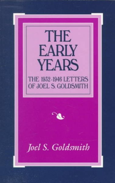 Early Years : The 1932-1946 Letters