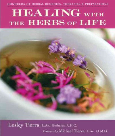 Healing : With the Herbs of Life