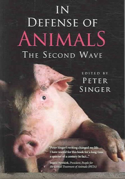 In Defense Of Animals : The Second Wave