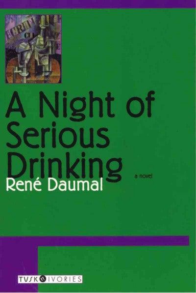 Night of Serious Drinking : A Novel