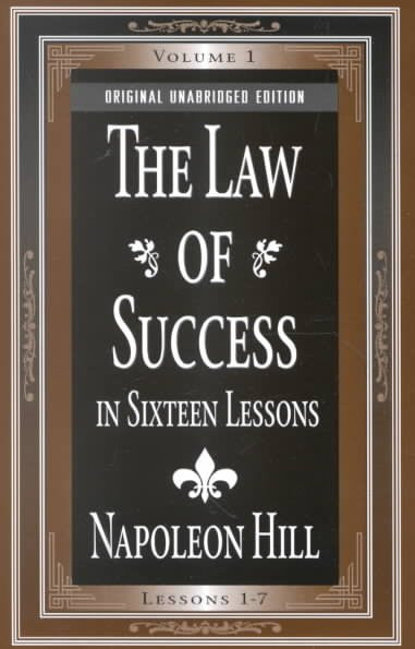 Law of Success : In 16 Lessons