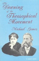 Dawning of the Theosophical Movement