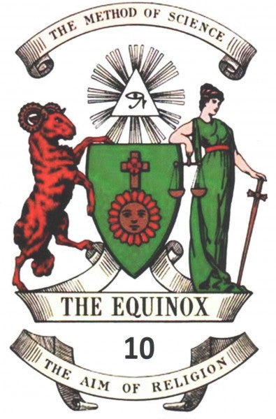 Equinox : The Official Organ of the A. A. the Review of Scientific Illuminism