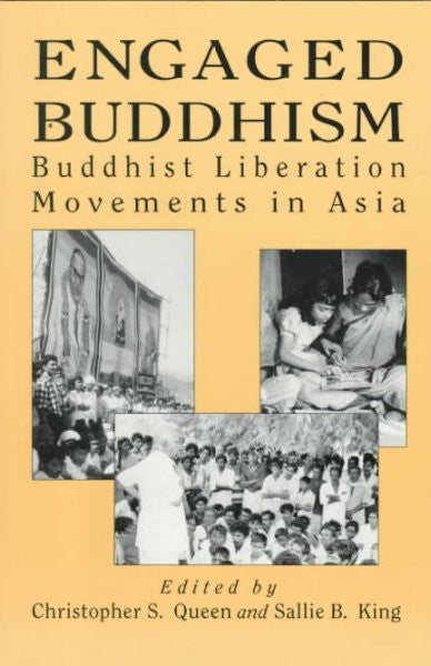 Engaged Buddhism : Buddhist Liberation Movements in Asia