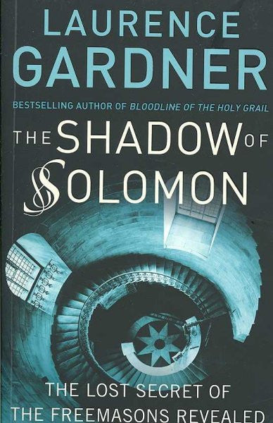 Shadow of Solomon : The Lost Secret of the Freemasons Revealed
