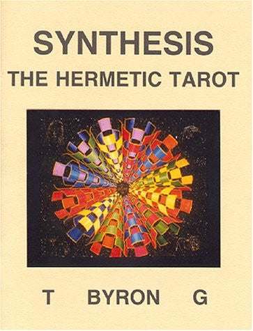 Synthesis : The Hermetic Tarot