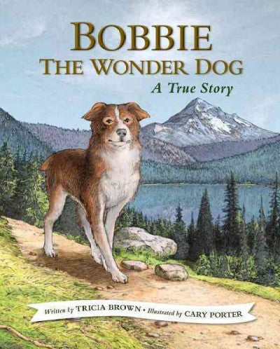 Bobbie the Wonder Dog : A True Story
