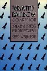 """Gravity's Rainbow"" Companion : Sources and Contexts for Pynchon's Novel"