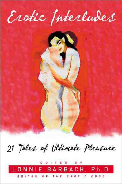 Erotic Interludes : Tales Told by Women