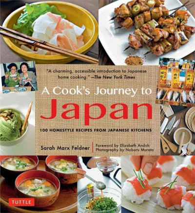 Cook's Journey to Japan : Fish Tales and Rice Paddies / 100 Homestyle Recipes from Japanese Kitchens