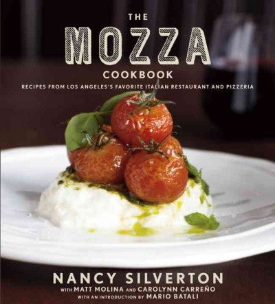 Mozza Cookbook : Recipes from Los Angeles's Favorite Italian Restaurant and Pizzeria