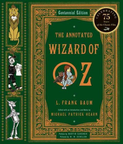 Annotated Wizard of Oz : The Wonderful Wizard of Oz