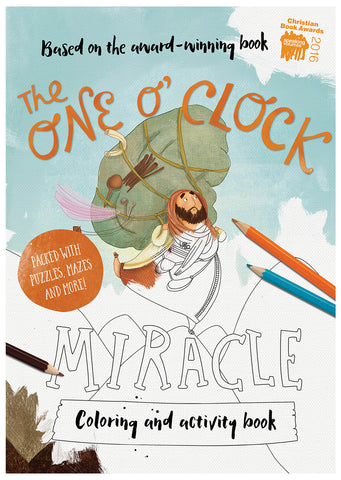 The One O'clock Miracle Coloring and Activity Book