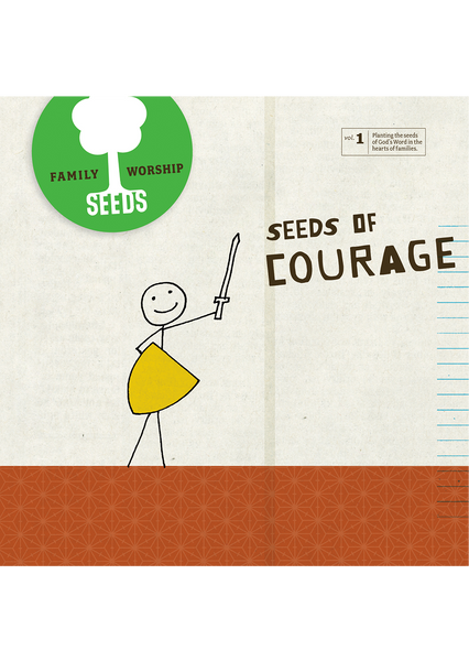 Seeds of Courage CD