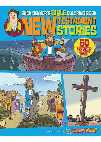 Buck Denver's Bible Coloring Book New Testament Stories