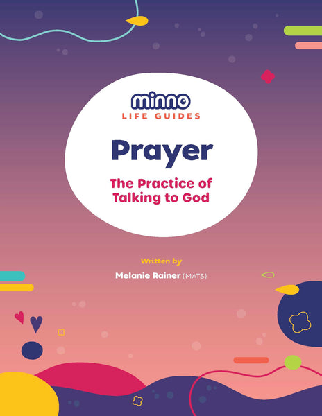 Minno Life Guide: Prayer