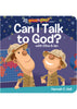 Can I Talk to God?