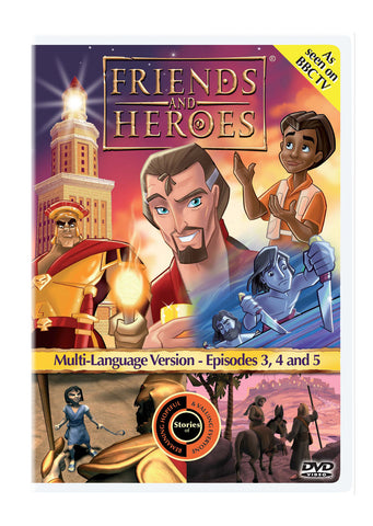 Friends and Heroes Episodes 3, 4 & 5