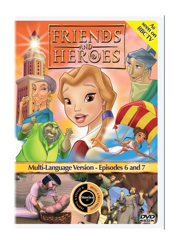 Friends and Heroes Episodes 6 & 7