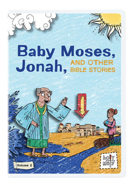 Baby Moses, Jonah, and Other Bible Stories: Holy Moly Volume 2