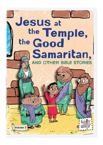 Jesus at the Temple, the Good Samaritan, and Other Bible Stories: Holy Moly Volume 3