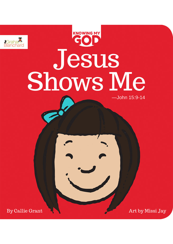 Jesus Shows Me, Knowing My God Series