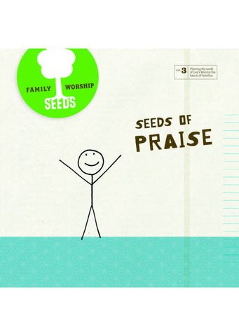 Seeds of Praise CD