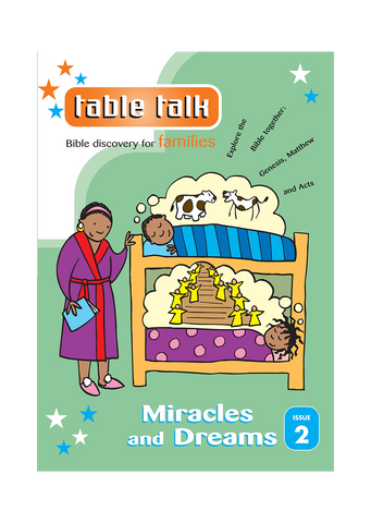 Table Talk 2 : Miracles & Dreams